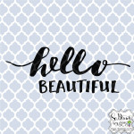 Free Friday - Hello Beautiful